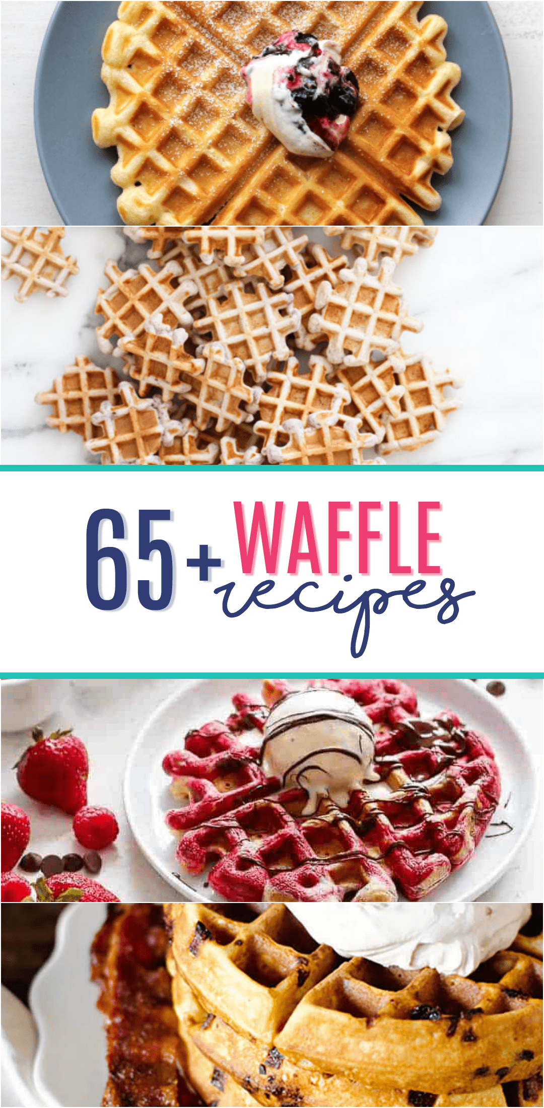 More than 65+ creative waffle recipes including Blueberry Muffin Waffles, Cinnamon Roll Waffles, Maple Bacon Waffles.