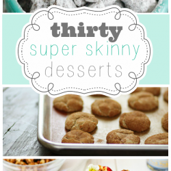 30 Super Skinny Desserts | www.somethingswanky.com