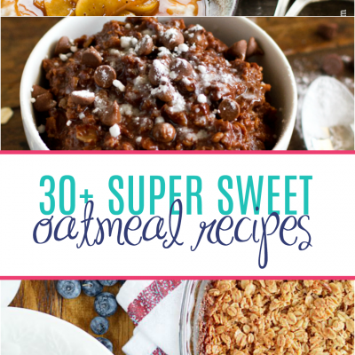 More than 30 recipes for sweet oatmeal dishes including Samoas Baked Oatmeal, 5 Minutes Peanut Butter and Jelly Oatmeal, and even a Grain Free Oatmeal!
