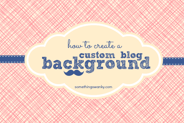 How to create a custom blog background in picmonkey for How to build a blog