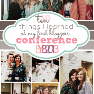 10 Things I Learned At My First Bloggers Conference by www.somethingswanky.com #bybc13