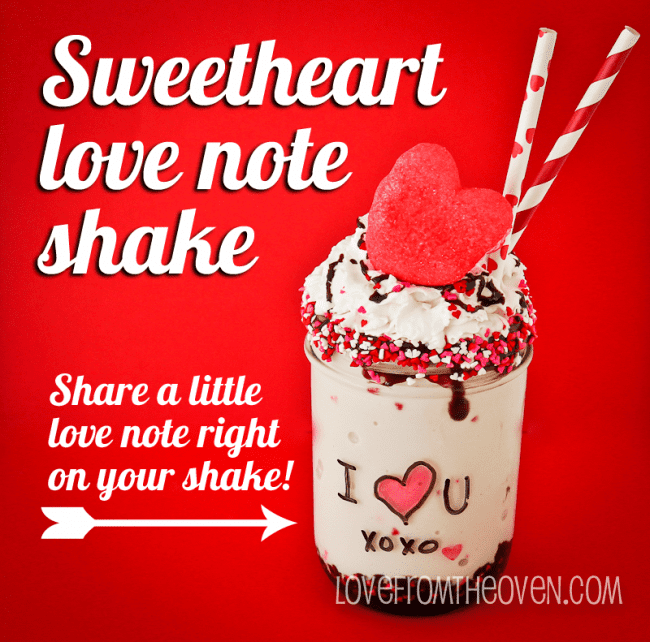 Sweetheart-Love-Note-Shake-by-Love-From-The-Oven-650x642