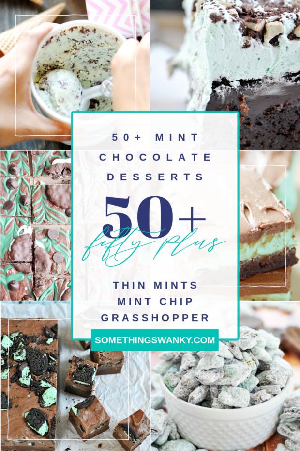 50+ Chocolate Mint Desserts