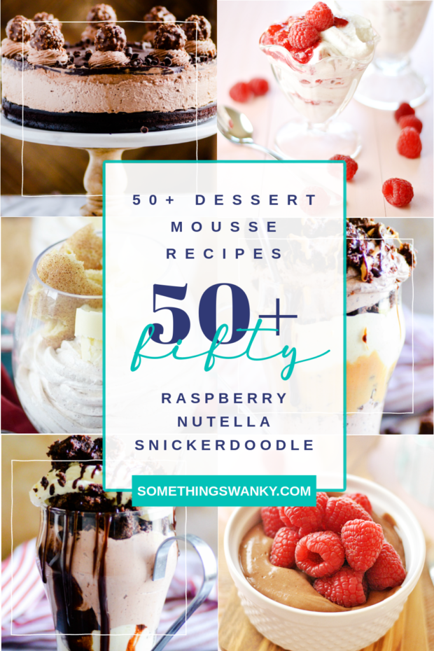 More Than 50 Dessert Mousse Recipes