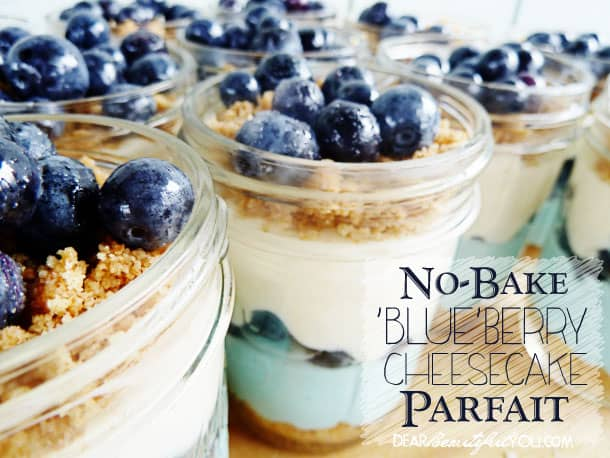 No Bake Blueberry Cheesecake Parfait