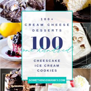 100 Dessert Recipes Using Cream Cheese