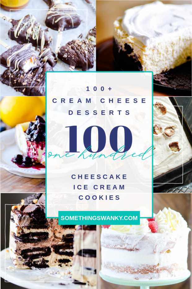 100 Dessert Recipes with Cream Cheese