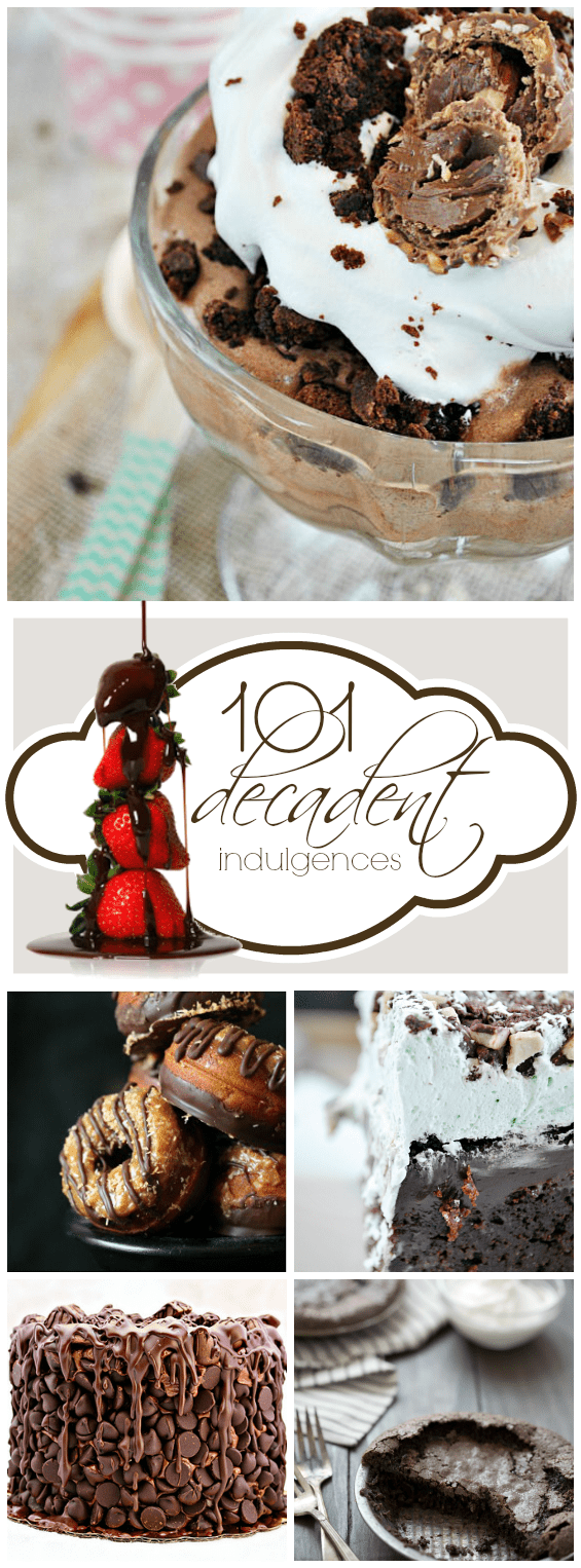 101 Decadent Indulgences   www.somethingswanky.com