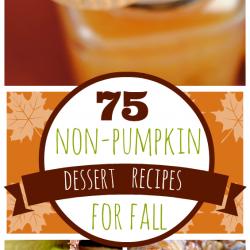 75 Non-Pumpkin Dessert Recipes for Fall | www.somethingswanky.com
