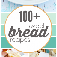 100+ Sweet Bread Recipes | www.somethingswanky.com