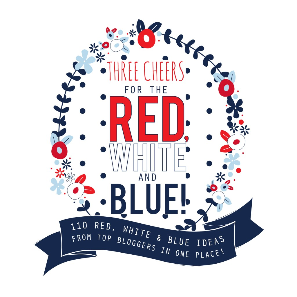 110 Red, White, and Blue recipes from awesome bloggers all over the web! #ultimateredwhiteandblue