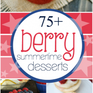 75+ Berry Dessert Recipes | www.somethingswanky.com