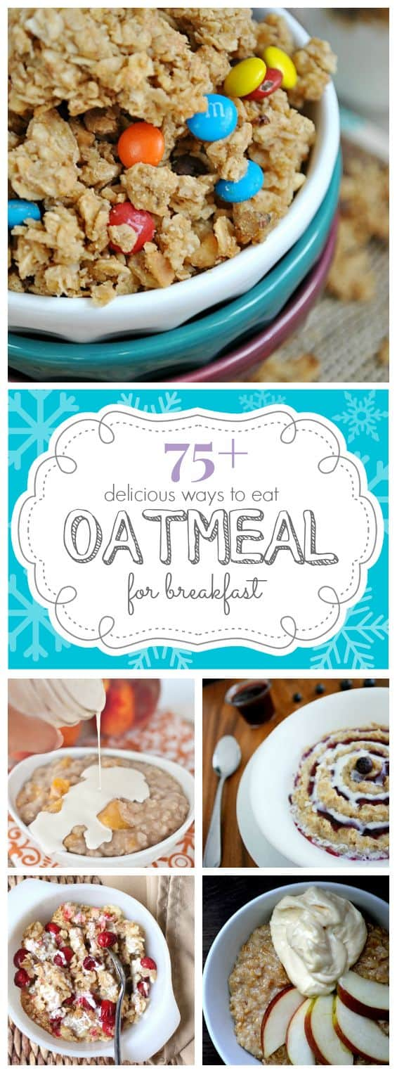 75+ Delicious Ways to Eat Oatmeal