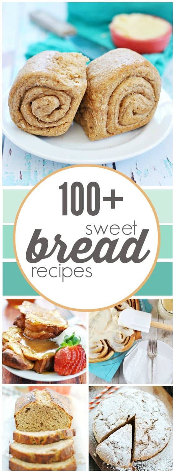 100+ Sweet Bread Recipes