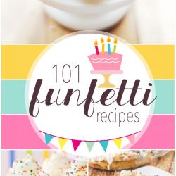 101 Funfetti Recipes | www.somethingswanky.com