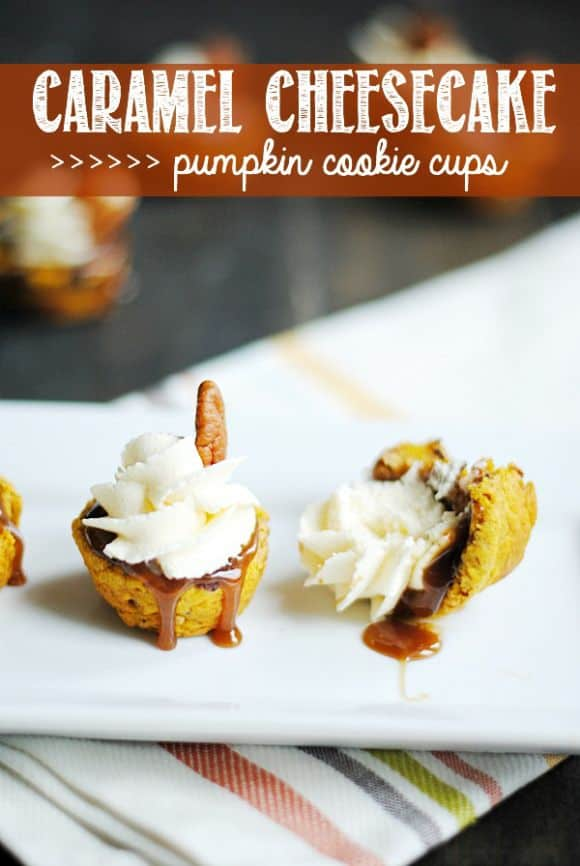 Caramel Cheesecake Pumpkin Cookie Cups