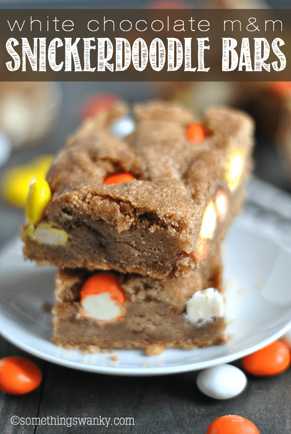 White Chocolate M&M Snickerdoodle Bars
