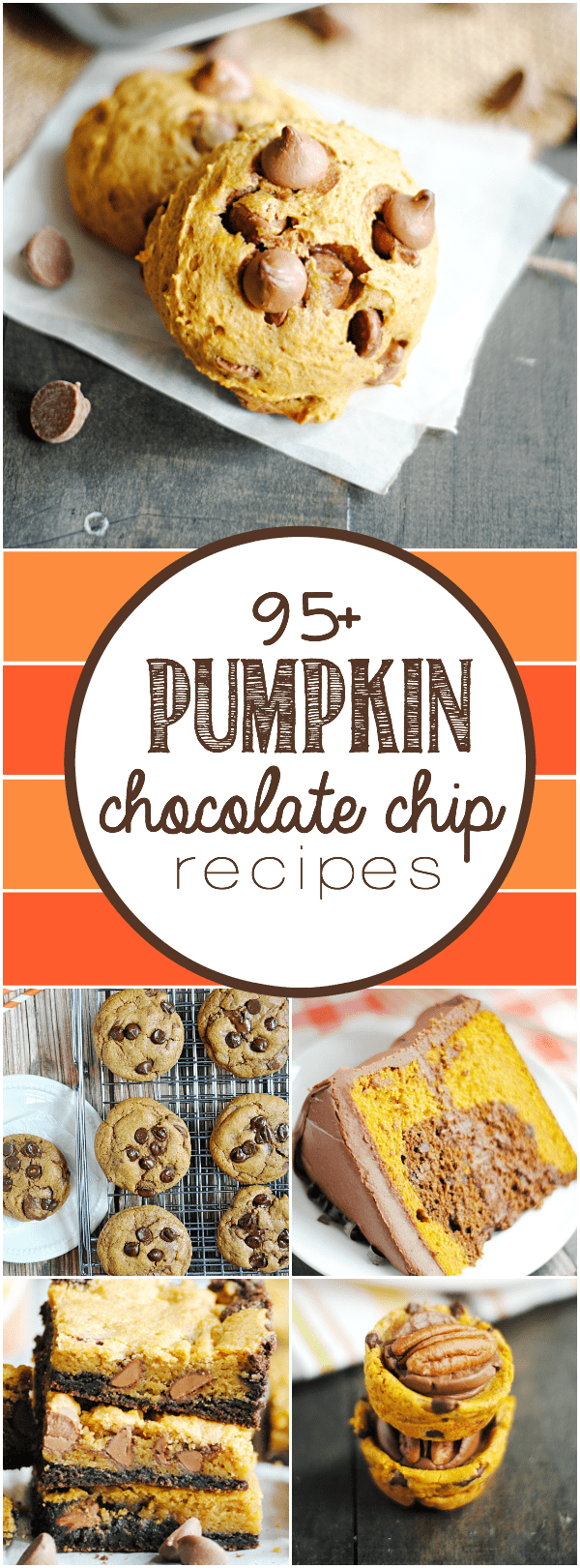 Over 95 Pumpkin Chocolate Chip Recipes for delicious breads, cakes, cookies, and other fall treats!