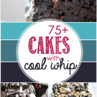 75+ Cakes with Cool Whip