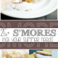 25+ S'mores recipes that everyone's summer needs!