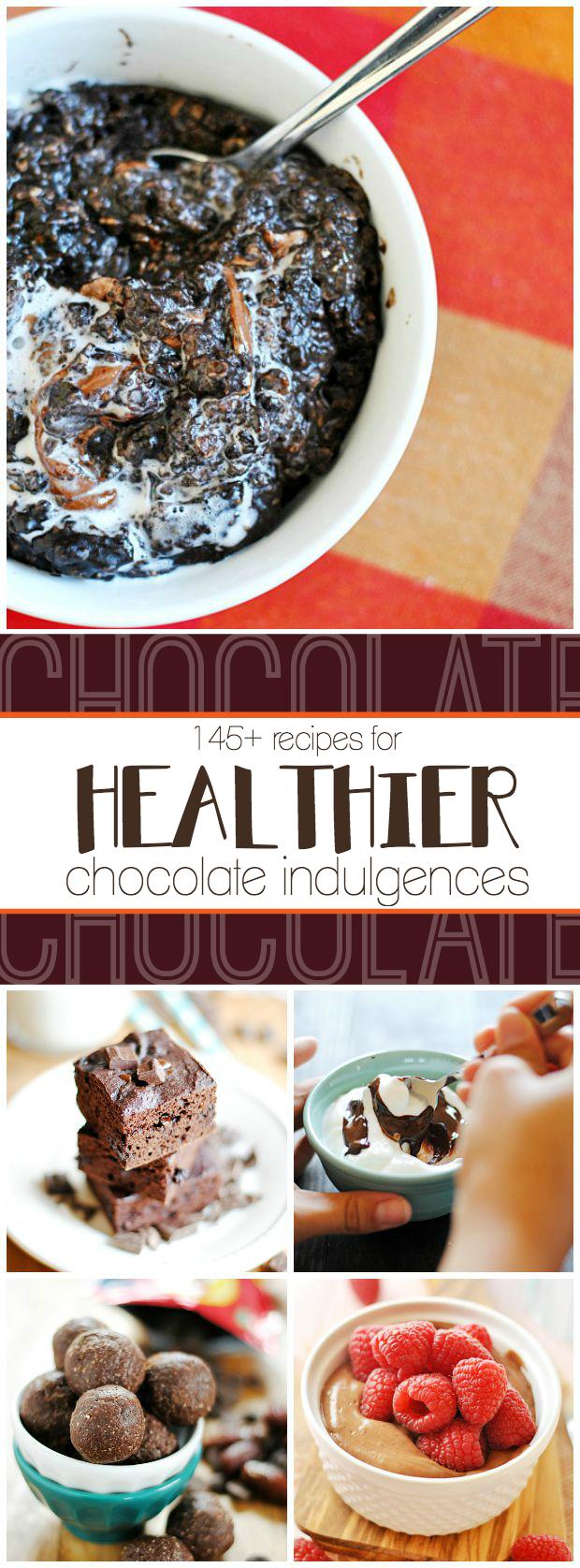 145+ Recipes for Healthier Chocolate Desserts