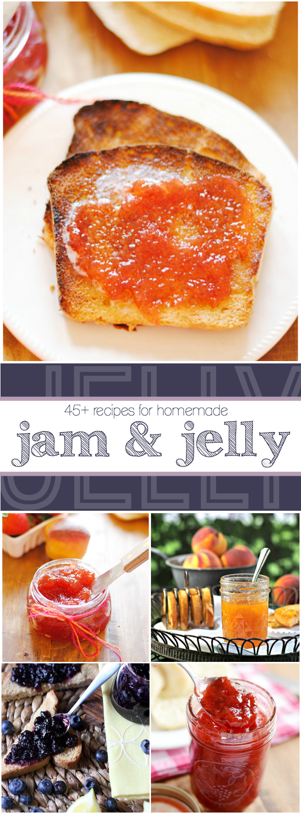 More than 45 recipes for jam and jelly, including my mom's famous strawberry peach jam!