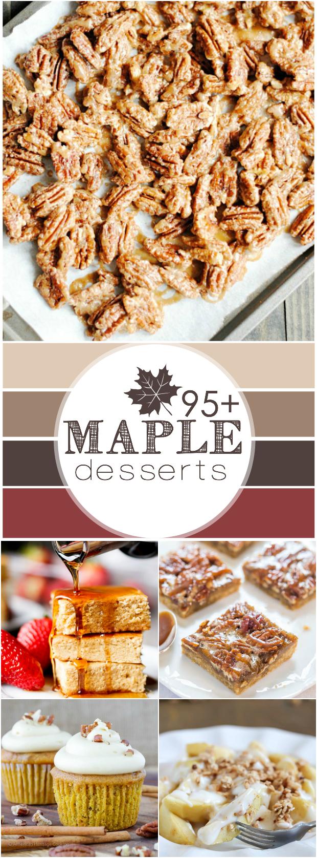 95+ Maple Dessert Recipes