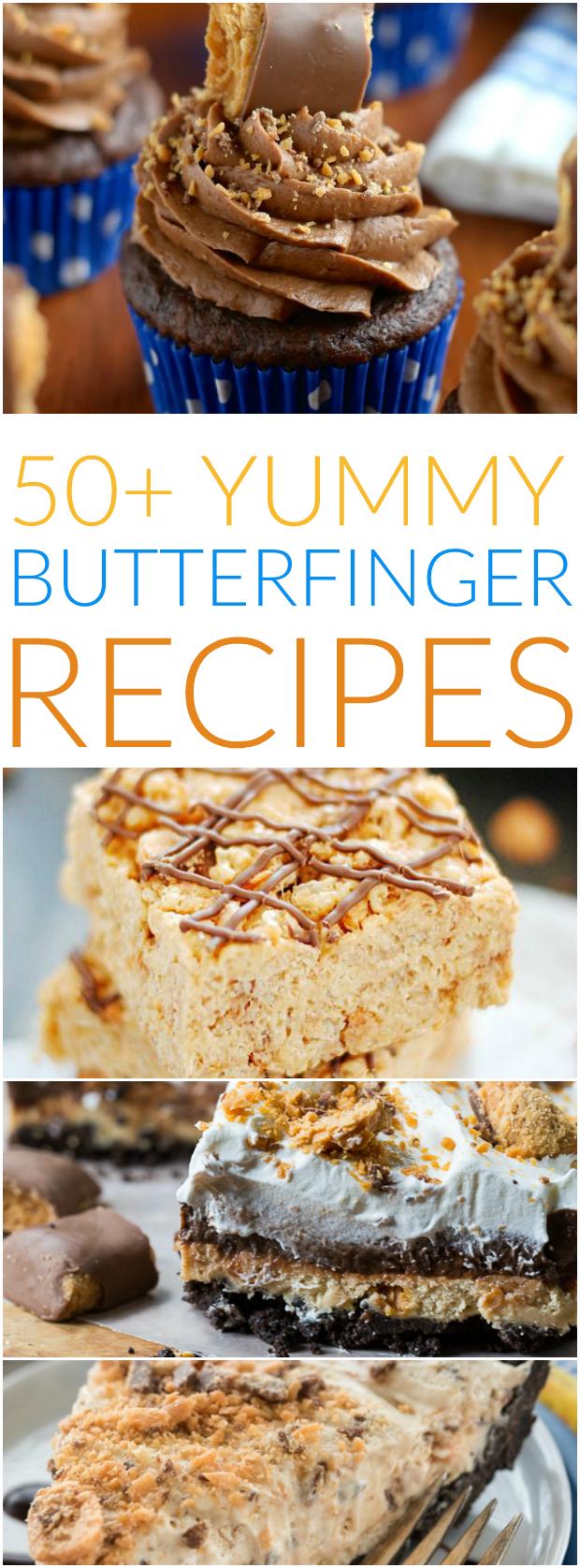 50+ Butterfinger Recipes