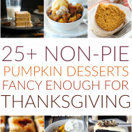 25+ Non-Pie Desserts that are Fancy Enough for Thanksgiving