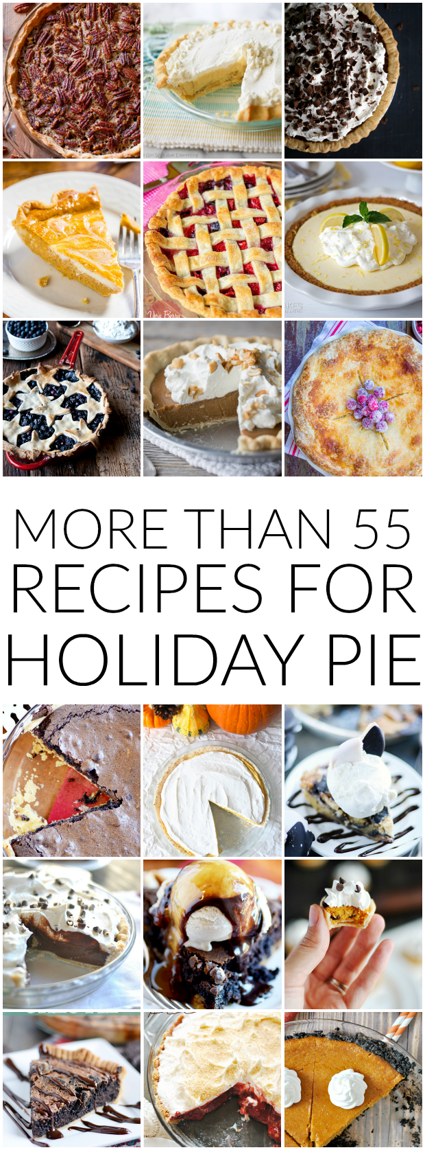 55+ Pie Recipes for Thanksgiving and the Holidays!