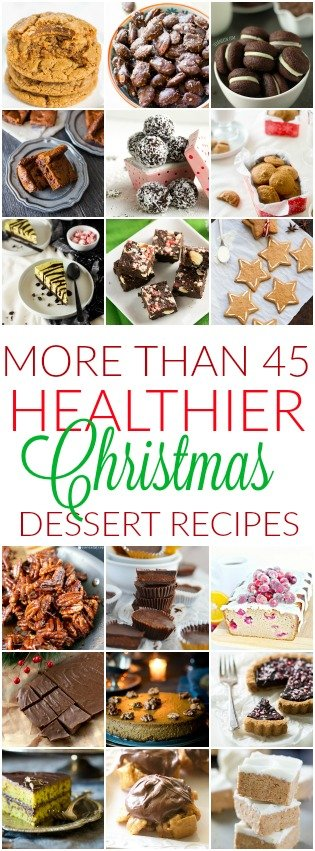 45+ Healthier Christmas Dessert Recipes