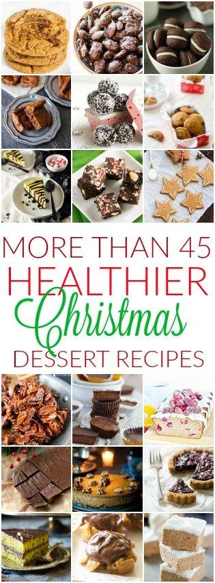 45+ Healthier Christmas Dessert Recipes
