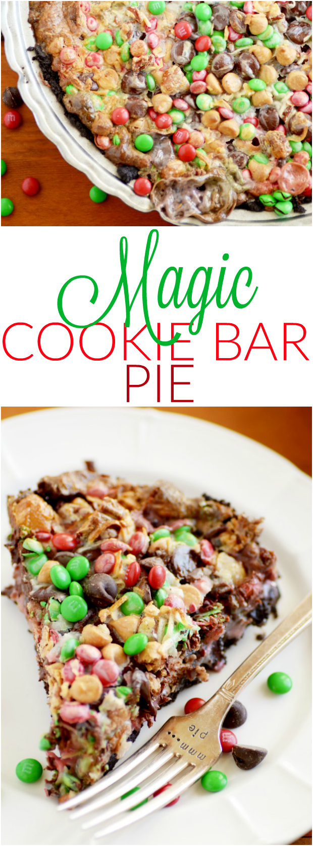 Magic Cookie Bar PIE with M&Ms (everything is better with M&Ms)!