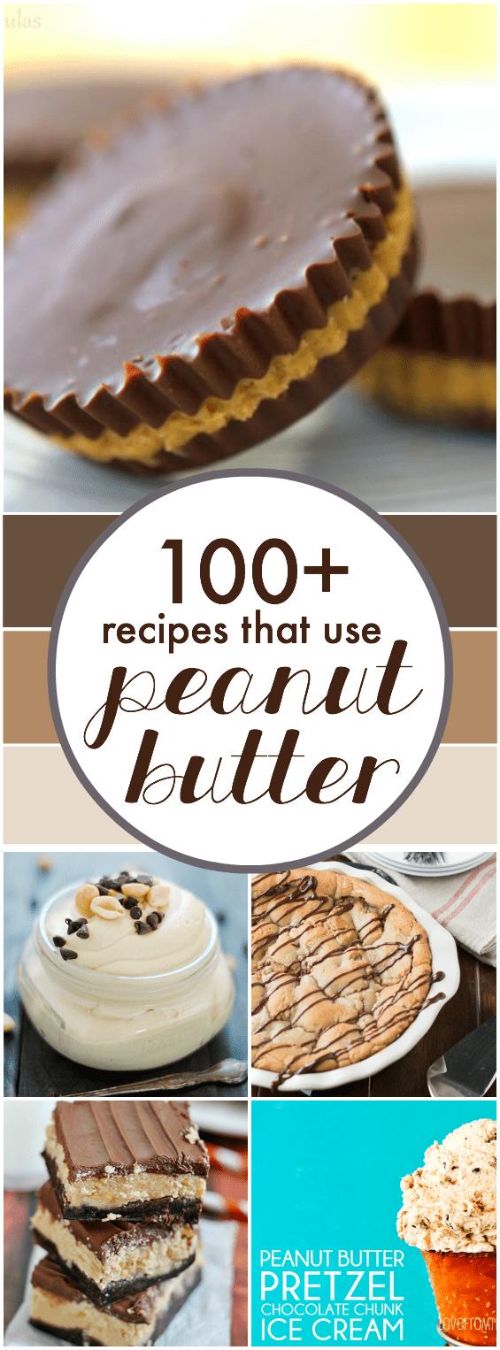 100+ Peanut Butter Recipes