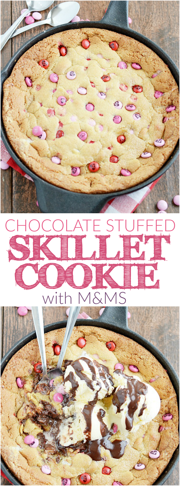 A giant M&M skillet cookie stuffed with chocolate. This is your new favorite recipe!