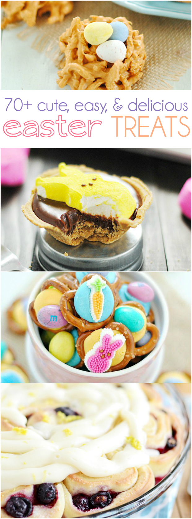 70+ Easter Treats including pretzel bites, s'mores pies, and carrot cupcakes!
