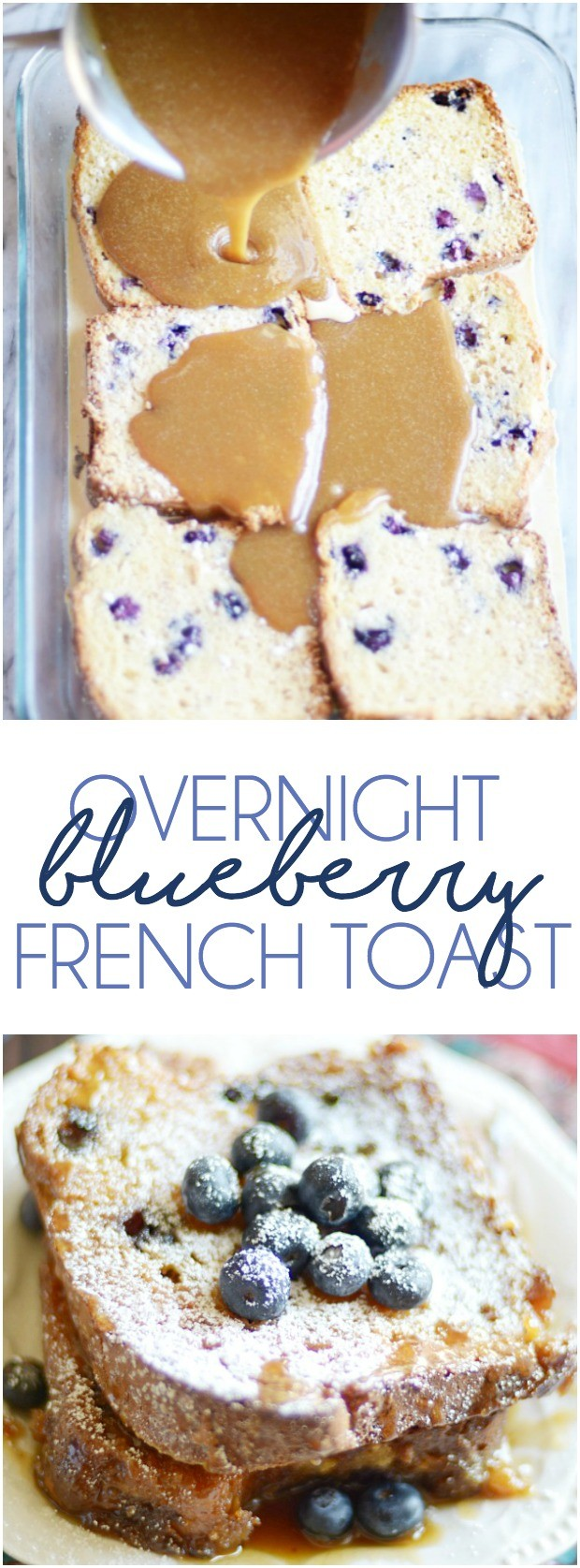 There are no words to describe how amazing this French Toast is. Baked in caramel sauce and filled with juicy blueberries, this make-ahead breakfast is flavor to the max!
