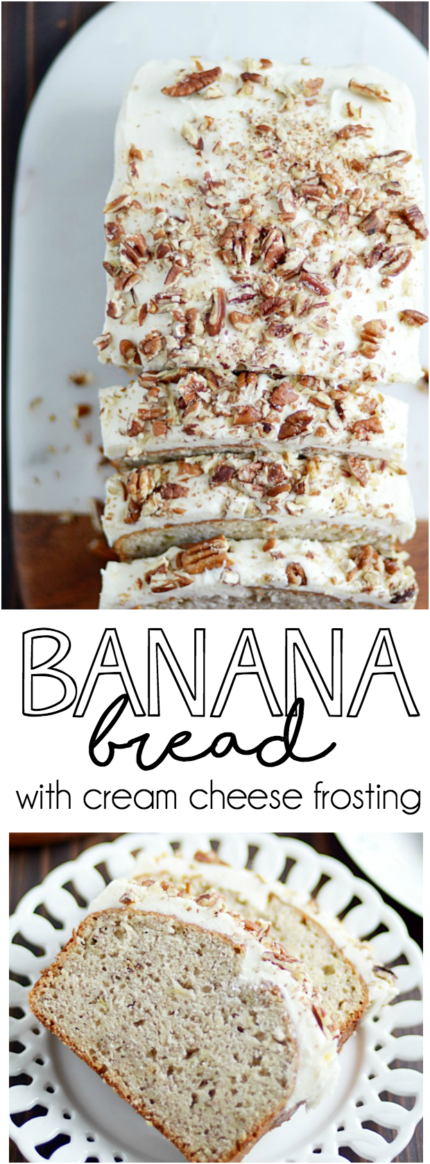 My favorite classic banana bread recipe smothered in cream cheese frosting and chopped pecans.