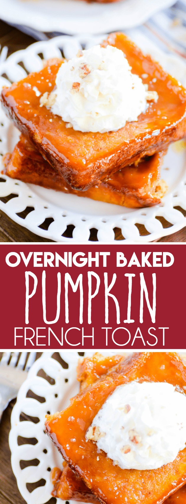 This Pumpkin Baked French Toast is the perfect recipe for a cozy Fall breakfast. So easy too!