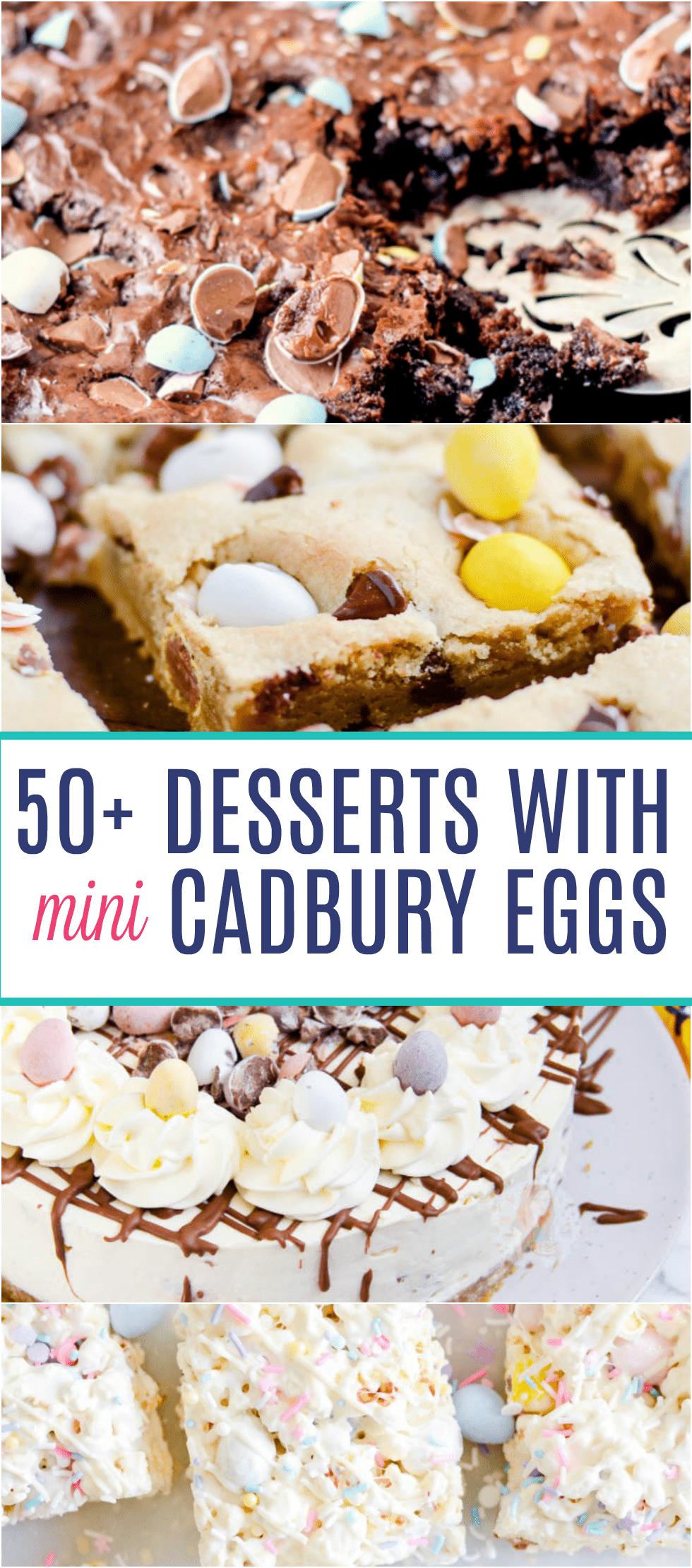 50+ Desserts with Cadbury Eggs