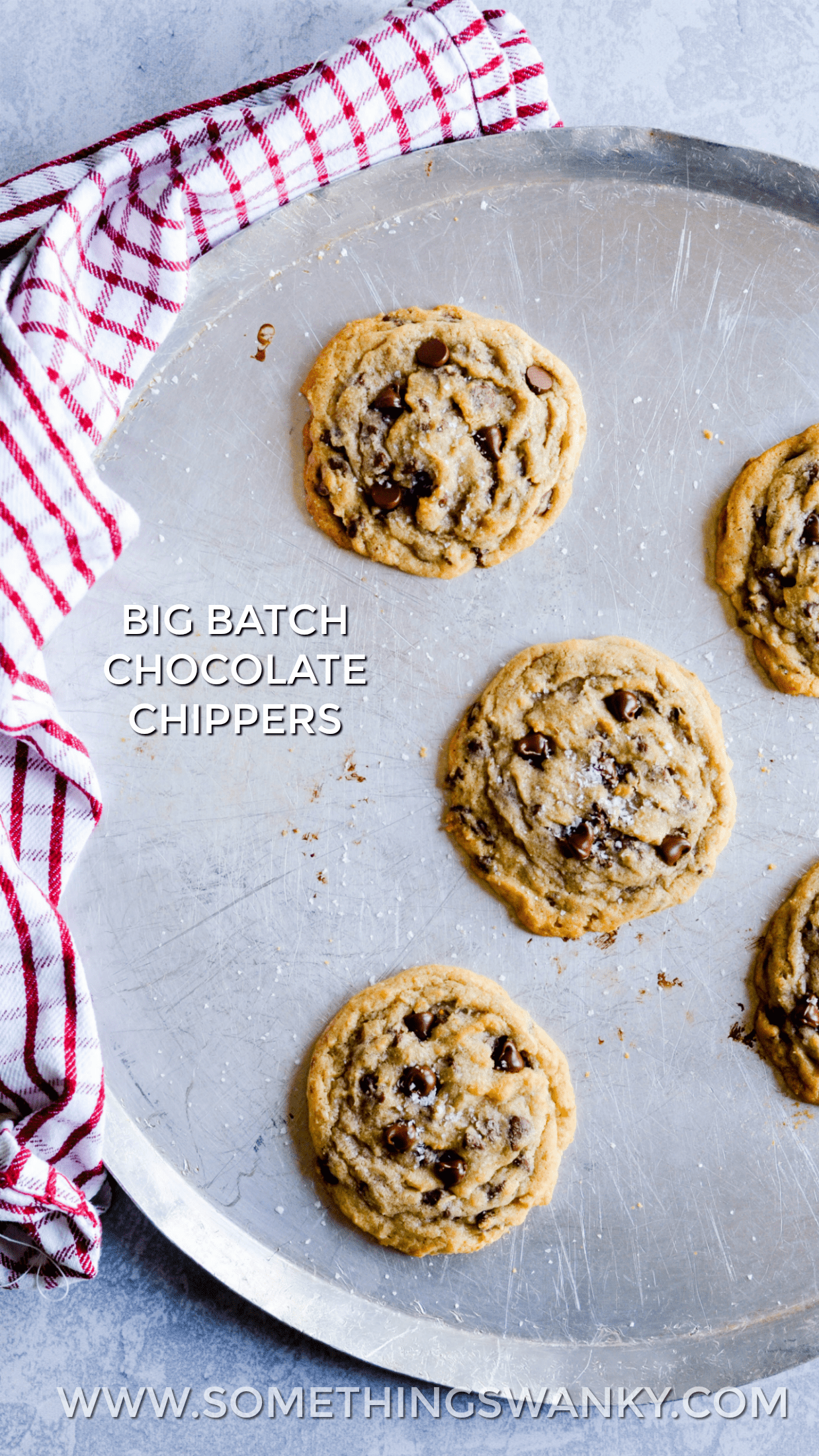 This Big Batch Chocolate Chippers recipe makes either 4 dozen BIG cookies (1/4 cup of dough per cookie) or 8 dozen standard size cookies (2 tbsp dough per cookie).