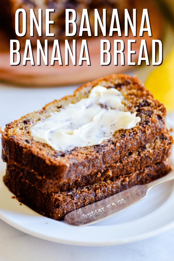 One Banana Bread
