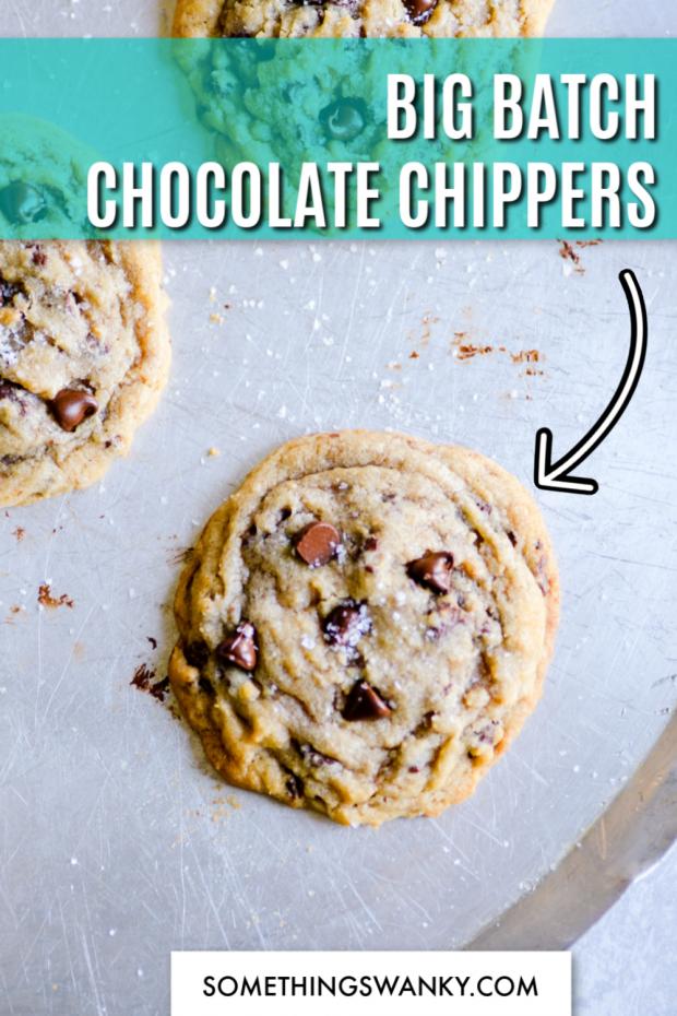 Big Batch Chocolate Chippers
