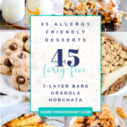 45 Allergy Friendly Dessert Recipes