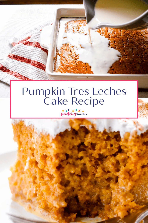 Pumpkin Tres Leches Recipe