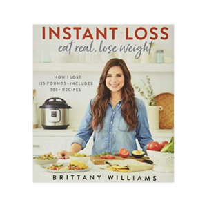 Instant Loss: Eat Real Lose Weight